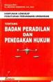HPU. Badan Peradilan dan Penegakan Hukum