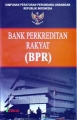 HPU. Tentang Bank Perkreditan Rakyat (BPR)