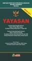 Himpunan Peraturan Perundang-undangan tentang Yayasan Revisi 2013