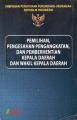 HPU. Pemilihan, Pengesahan, dan Pemberhentian Kepala Daerah