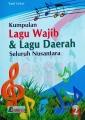 Kumpulan Lagu Wajib & Lagu Daerah Seluruh Nusantara Jilid 2
