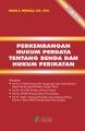 Pekembangan Hukum Perdata Tentang Benda Dan Hukum Perikatan