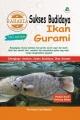 Rahasia Sukses Budidaya Ikan Gurami (Full Color)