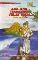 Asal Usul Terjadinya Selat Bali