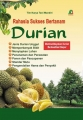 Buku Rahasia Sukses Bertanam Durian