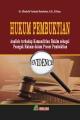Hukum Pembuktian (Analisis terhadap Kemandirian Hakim sebagai Penegak Hukum dala