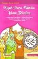 Kisah Para Wanita Islam Teladan