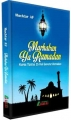 Marhaban Ya Ramadan (Kupas Tuntas 25 Hal Seputar Ramadan)