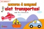 Mewarna dan Mengenal Alat Transportasi