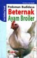Pedoman Beternak Ayam Broiler