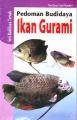 Pedoman Beternak Ikan Gurame