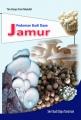 Pedoman Budidaya Jamur