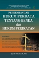 Perkembangan Hukum Perdata Tentang Benda dan Hk Perikatan Ed.Rev