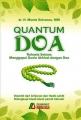 Quantum Doa - Rahasia Sukses Menggapai Dunia Akhirat dengan Doa
