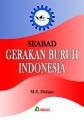 Seabad Gerakan Buruh Indonesia
