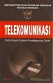 Undang-Undang Tentang Telekomunikasi